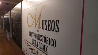 """Exposición """"Museos del Centro Histórico de la CDMX"""""""