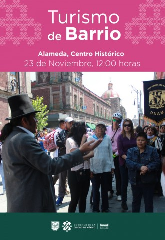 Turismo de Barrio, Alameda Centro Histórico
