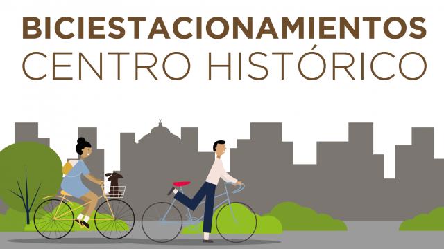 Biciestacionamientos en el Centro Histórico